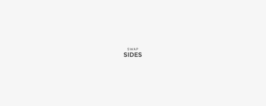 swap sides